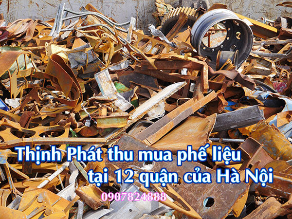 Thịnh Phát thu mua phế liệu tại 12 quận trên địa bàn thành phố Hà Nội