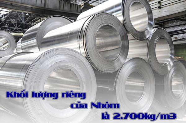Khối lượng riêng của nhôm là 2700kg/m3