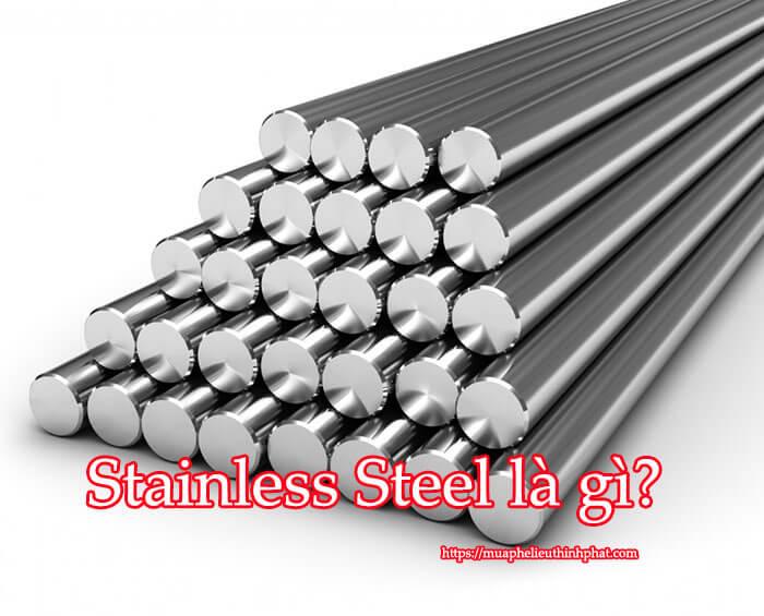 Stainless Steel là gì?