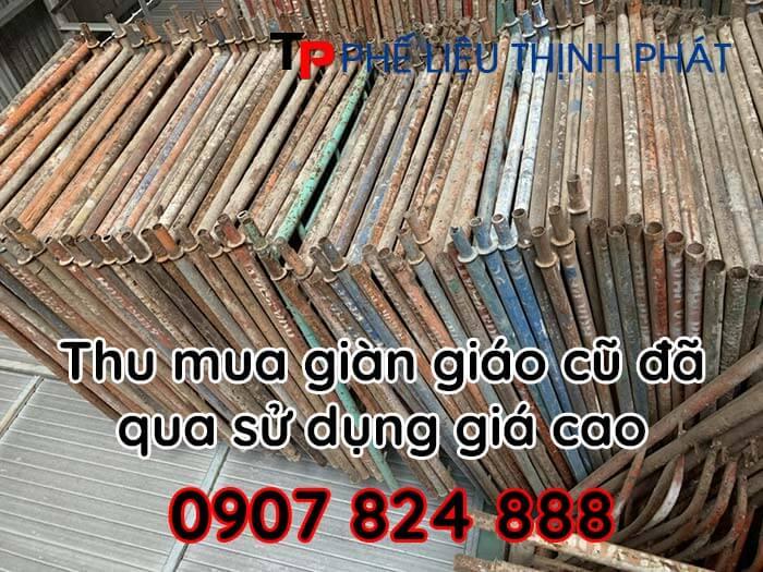Thịnh Phát chuyên thu mua giàn giáo đã qua sử dụng số lượng lớn với giá cao nhất thị trường