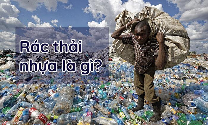 Rác thải nhựa là gì?